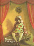 Book cover: Moyna Flannigan: Paintings 1998-2006